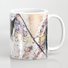 It's Vegas, b-tch. Mug