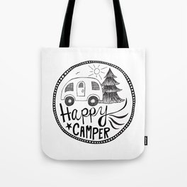 happy camper in black and white Tote Bag
