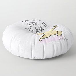 this year is going to be THE YEAR! Floor Pillow