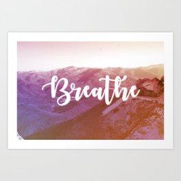 Breathe It In Art Print