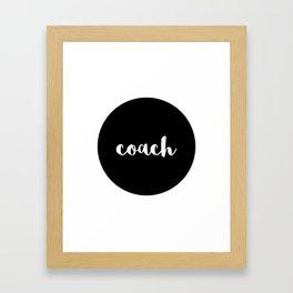 coach Framed Art Print
