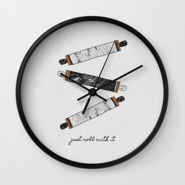 Just Roll With It, Kitchen Prints Wall Clock