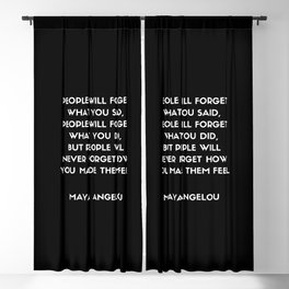 Maya Angelou Inspirational Quote - People will never forget how you made them feel (Black) Blackout Curtain