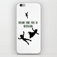Dreams Come True In Neverland. iPhone & iPod Skin
