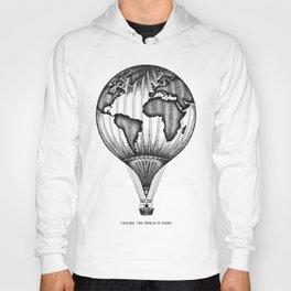 EXPLORE. THE WORLD IS YOURS. Hoody