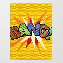 Comic Book Pop Art Sans BANG! Poster