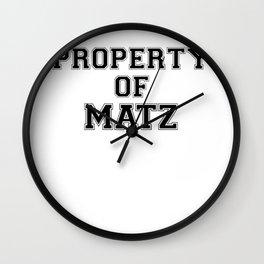 Property of MATZ Wall Clock