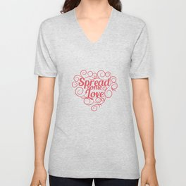 """Spread some Love"" tee design. Makes a nice and cool gift for your friends and family too!  Unisex V-Neck"