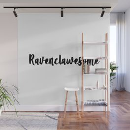 Ravenclawesome Wall Mural