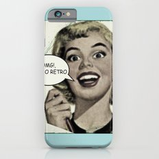 OMG!, I'm so Retro Slim Case iPhone 6s