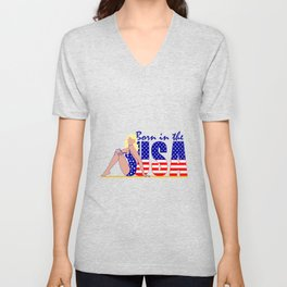 Born In The USA, Beautiful Blond Woman, Decorative Text And The American Flag Unisex V-Neck