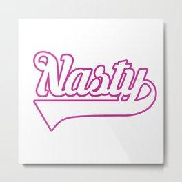 Team Nasty Woman (hot pink/white) Metal Print