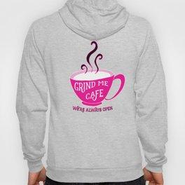 Grind Me Cafe Hoody