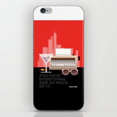MAD MEN - YOU HAVE EVERYTHING iPhone & iPod Skin