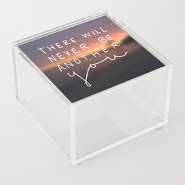 There Will Never Be Another You Acrylic Box