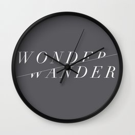 Wonder/Wander - Gray Wall Clock