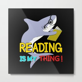 reading is my thing shark Metal Print