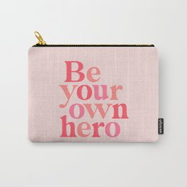 Be Your Own Hero Carry-All Pouch