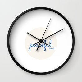 Peaceful Mind Wall Clock