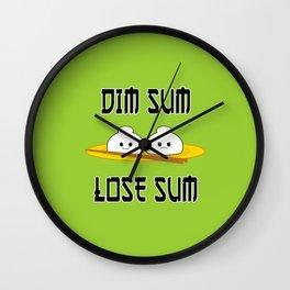 Dim Sum Lose Sum Wall Clock