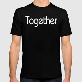Together - Drum and Bass Logistics T-shirt