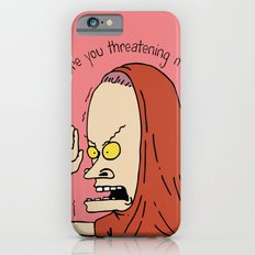 Are you threatening me? iPhone 6s Slim Case