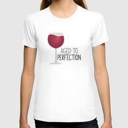 Aged To Perfection - Wine T-shirt