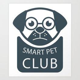 Smart Pet Club Art Print