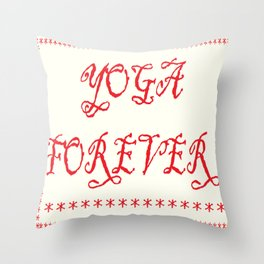 Yoga Forever Throw Pillow
