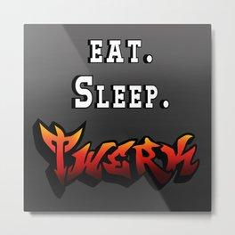 Eat. Sleep. Twerk. Metal Print