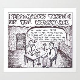 personality testing Art Print