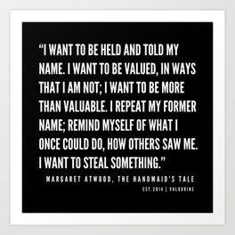 20    The Handmaid's Tale Quote Series    190610 Art Print