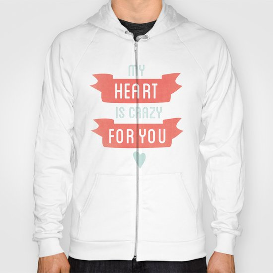 Crazy For You Hoody