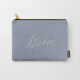 Dream - in stone Carry-All Pouch
