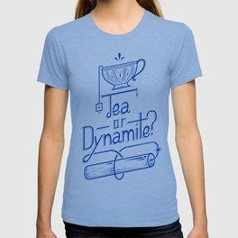 Tea or Dynamite? (blue) T-shirt