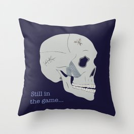 Still in the game Throw Pillow
