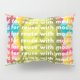 Reuse with Modification Pillow Sham
