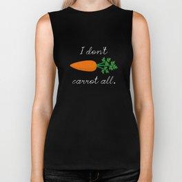 I Don't Carrot All Biker Tank