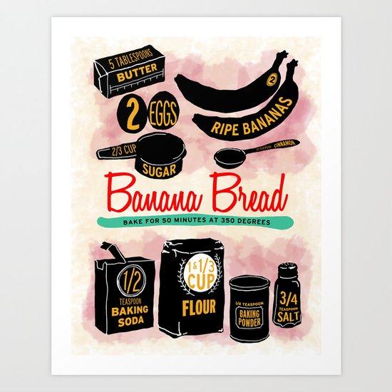 Banana Bread Art Print