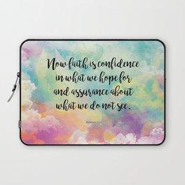 Faith Bible Quote, Hebrews 11:1, Faith is Confidence  Laptop Sleeve