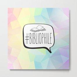 #Bibliophile - Colorful Metal Print