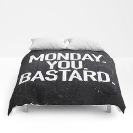 Monday You Bastard Comforters