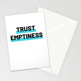 Trust Emptiness Stationery Cards