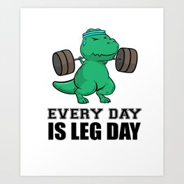 T-Rex Fitness Weights Training legs Gift Art Print