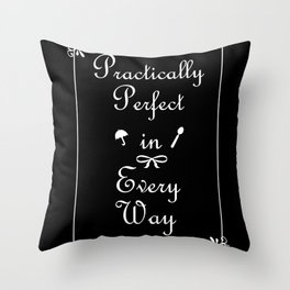 Mary Poppins Practically Perfect Throw Pillow