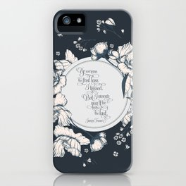 Ye werena the first lass I kissed. But I swear you'll be the last. Jamie Fraser iPhone Case