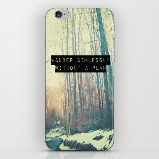 Wander Aimlessly  iPhone & iPod Skin