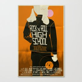 Rock 'n' Roll High School  Canvas Print