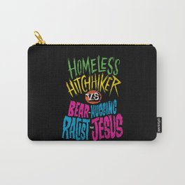 Homeless Hitchhiker VS Bear-Hugging Racist Jesus Carry-All Pouch