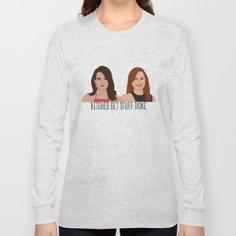 Tinamy Tina Fey and Amy Poehler Bitches Get Stuff Done Long Sleeve T-shirt
